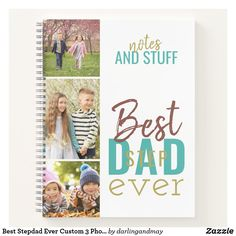 Best Stepdad Ever Custom 3 Photo Strip Notebook Stepdad Fathers Day Gifts, First Fathers Day, Fathers Day Cards, Personalized Gifts For Dad, Bold Typography, Birthday For Him, Simple Photo, Teal And Gold, Sticker Shop