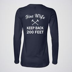 This womens shirt is designed for the strong fire wives that support their firefighter husbands. Our family is also a proud fire family and we are