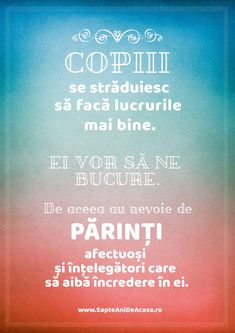 #parenting #citate #copii #părinți #încredere Positive Discipline, Emotional Intelligence, Great Photos, My Children, Kids And Parenting, Montessori, Wise Words, Positivity, Facts