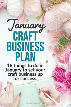 Create a craft business plan to achieve your goals in coming year. Here are 18 things you can do in January to get organized and focused, set yourself up for success, and make sure you don't miss important opportunities to grow your creative business. Business Money, Etsy Business, Craft Business, Business Marketing, Creative Business, Business Ideas, Media Marketing, Online Business, Marketing Strategies