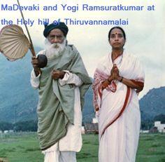 MaDevaki and Yogi Ramsuratkumar at the hills of Thiruvannamalai, the holy which removes birth after birth