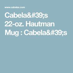 Cabela's 22-oz. Hautman Mug : Cabela's