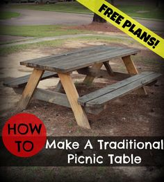 How To Make A Traditional Picnic Table. Free Downloadable Plans!
