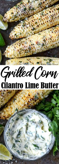 Grilled corn on the cob slathered with some delicious cilantro lime butter, and you have a perfect summer side dish! Grilling Recipes, Cooking Recipes, Healthy Recipes, Side Dish Recipes, Dinner Recipes, Veggie Recipes Sides, Summer Side Dishes, Recipe For Mom, Summer Recipes
