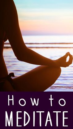 How to Meditate ~ http://healthpositiveinfo.com/how-to-meditate.html