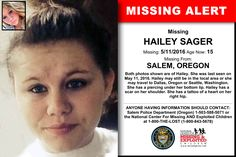 HAILEY SAGER, Age Now: 15, Missing: 08/04/2016. Missing From SALEM, OR. ANYONE HAVING INFORMATION SHOULD CONTACT: Marion County Sheriff's Office (Oregon) 1-503-588-5071.
