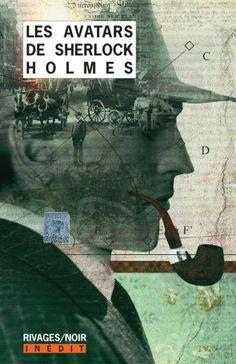 Les Avatars de Sherlock Holmes - Tome 1 -  Collectif
