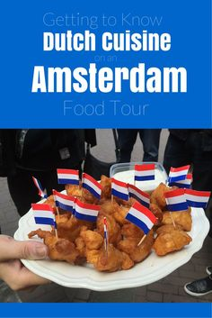 Getting to Know Dutch Cuisine on an Amsterdam Food Tour. You'll be surprised at how tasty Dutch food is!