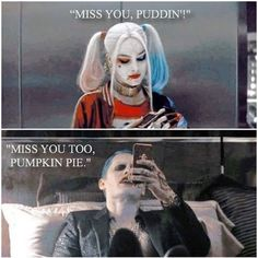 This is cute considering the fact that The Joker has called her pumpkin pie before.