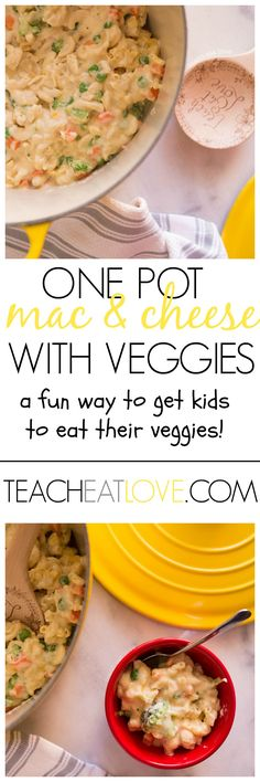 yummy one pot mac and cheese with veggies at www.teacheatlove.com