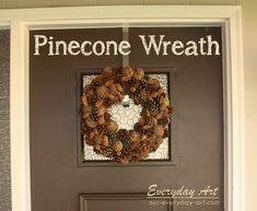 Everyday Art: DIY Fall Pinecone Wreath