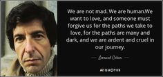 TOP 25 QUOTES BY LEONARD COHEN (of 395)   A-Z Quotes