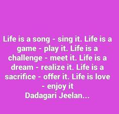 Life quote by Dadagari Jeelan author