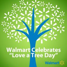 Love a Tree Day #walmart #sustainability