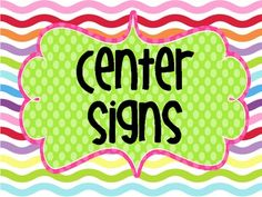 Colorful Classroom Center Signs!  This download will include 14 pages of colorful and creative center signs. I am willing to make changes to the names if you need me to.  $