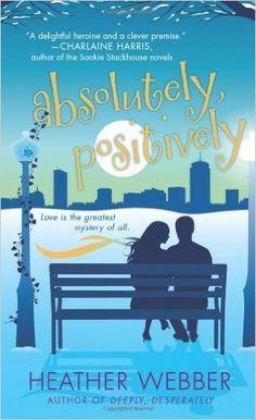 Amazon.com: Absolutely, Positively: A Lucy Valentine Novel (9780312946159): Heather Webber: Books