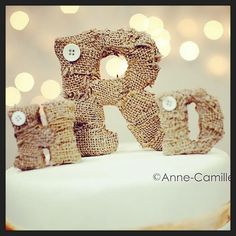 Burlap letters I made for my wedding cake