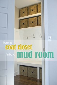Turn a Coat Closet into a Mudroom....with hooks and baskets for storage! --- Make It and Love It