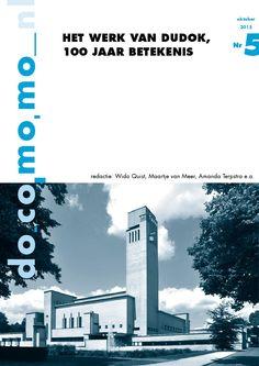 Bijdrage door Job Roos en Lucia van der Horst over Dudok Revisited, de nieuwe maar toch ook oude woonwijk in Hilversum naar ontwerp van Braaksma & Roos
