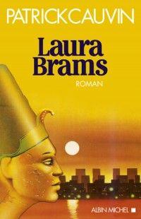 Patrick Cauvin - Laura Brams