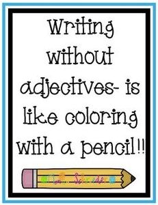It is a reminder for students to see how important word choice is. Writing without adjectives! Adjectives Activities, Writing Activities, Writing Ideas, Grammar Activities, Kindergarten Writing, Teaching Writing, Teaching Ideas, Teaching Grammar, Student Teaching