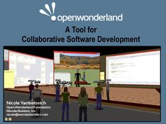 open-wonderland-a-tool-for-collaborative-software-development by Nicole Yankelovich via Slideshare