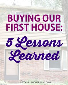 Buying Our First House: Five Lessons Learned