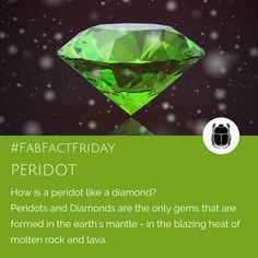 We love the fact that Peridot shares its origins with the Diamond in the hottest part of the earth - the earth's mantle where the rocks are molten and the lava blazes with incredible heat - peridots are forever too! Earth's Mantle, Parts Of The Earth, Rocks And Gems, Diy Jewelry, Jewellery, Stones And Crystals, Birthstones, Fun Facts, Minerals