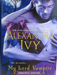 My Lord Vampire hardcover book by author Alexandra Ivy, released in 2003.