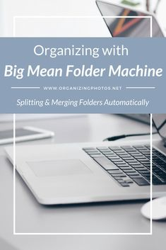 Organizing with Big Mean Folder Machine: How to Split and Merge Folders Automatically Folder Organization, Organization Hacks, Organizing Tips, Organising, Personal History, Pc Computer, Computer Technology, Take Better Photos, Photography Editing