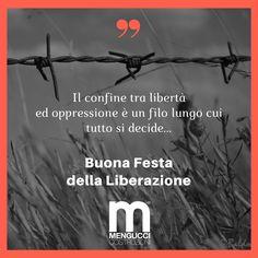 La libertà è un filo lungo cui tutto si decide...resistere spetta a ognuno di noi! #25aprile #festadellaliberazione #libertà #menguccicostruzioni