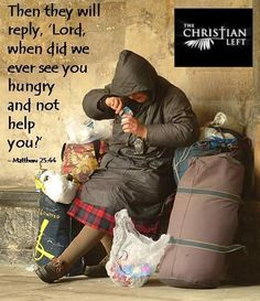 Love and help the homeless & hungry/