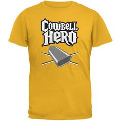 Cowbell Hero Gold Adult T-Shirt
