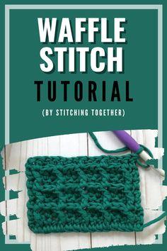Different Crochet Stitches, Crochet Stitches Patterns, Stitch Patterns, Crochet Blankets, Baby Blankets, Crochet Waffle Stitch, Crochet Tutorials, Photo Tutorial, Cowls