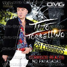 Download Tito Torbellino - 20 Corridos 2014 - Sinaloa-Mp3