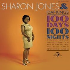 100 Days, 100 Nights Sharon Jones & The Dap-Kings | Format: MP3, https://www.amazon.com/dp/B000W0YVX0/ref=cm_sw_r_pi_dmb