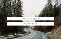 """If you can dream it, you can do it."" Walt Disney #verilydailydose"