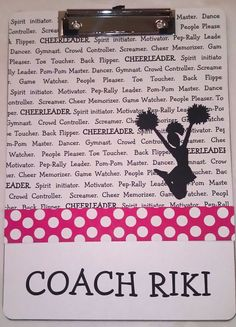 Cheer clipboard...Coach gift ideas