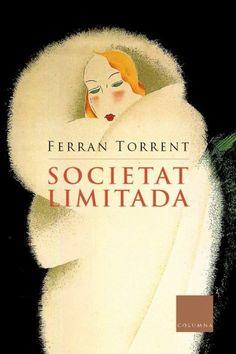 Societat Limitada - Ferran Torrent (lectura setmbre 2013 - F)