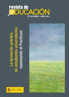 Revista de Educación Nº 354. Enero-Abril 2011 | La formación práctica de estudiantes universitarios: repensando el Practicum