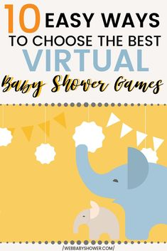 10 Easy Ways to Choose Best Virtual Baby Shower Games When it comes to choosing the best virtual baby shower games for your long distance baby shower, here are top 10 easy ways to help you decide! Baby Games, Baby Shower Games, Baby Boy Shower, Baby Showers, Virtual Baby Shower, Baby Online, Baby Shower Decorations, Shower Centerpieces, New Baby Products