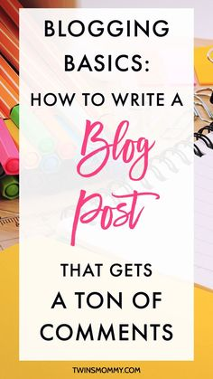 Blogging Basics: How to Write a Blog Post That Gets a Ton of Comments – Do you want more blog comments? You write your posts and no one is sharing or commenting on your awesome content. How come? If you're struggling here's how to write a blog post that will generate a ton of comments!