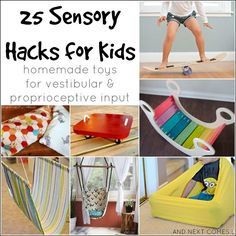 25 Sensory Hacks for Kids for Vestibular & Proprioceptive Input | And Next Comes L