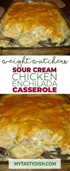 Sour Cream Chicken Enchilada Casserole Weight Watchers FreeStyle SmartPoints Friendly