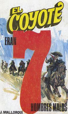 Eran siete hombres malos. Ed. Favencia, 1974. (Col. El Coyote ; 48)