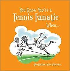 Télécharger [(You Know You're a Tennis Fanatic When...)] [By (author) Steven Gauge ] published on (December, 2011) Gratuit