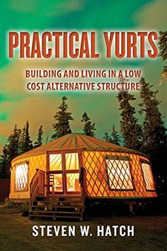 Practical Yurts: Building and Living in a Low Cost Alternative Structure by Steven W. Hatch http://www.amazon.com/dp/1496089995/ref=cm_sw_r_pi_dp_yRp1vb1T0M8QQ