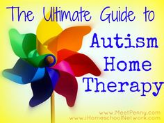 Description and links to resources for homeschooling or doing home therapy for Special needs children, specifically Autistic kids.