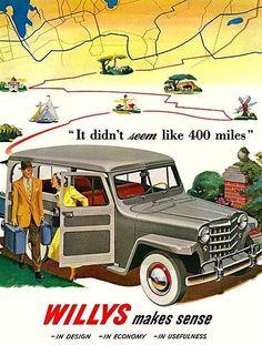 "1950 Willys Jeep station wagon: ""It Didn't Seem Like 400 Miles! Vintage Jeep, Vintage Trucks, Old Trucks, Vintage Ads, Vintage Dress, Vintage Prints, Old Advertisements, Advertising Poster, Station Wagon"