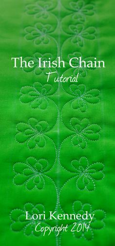 The Irish Chain, Free Motion Quilt Tutorial